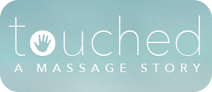 Touched: a massage story