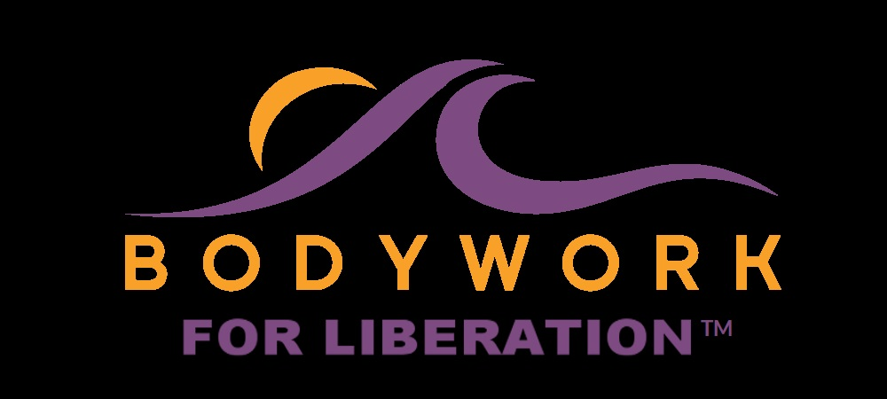 Bodywork for Liberation™